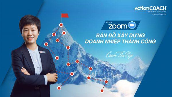 BẢN ĐỒ Xây dựng Doanh nghiệp Thành Công _zoom online