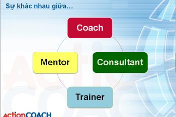 Huấn luyện (coaching) khác Cố vấn, Tư vấn và Đào tạo như thế nào?