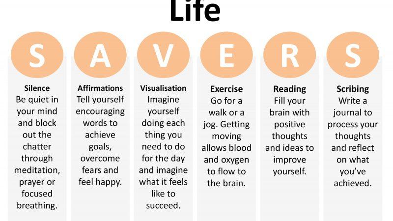 S.A.V.E.R.S – 6 hoạt động buổi sáng diệu kỳ, giúp bạn có cuộc sống trọn vẹn nhất